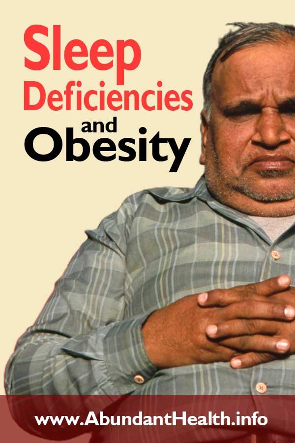 Sleep Deficiencies and Obesity