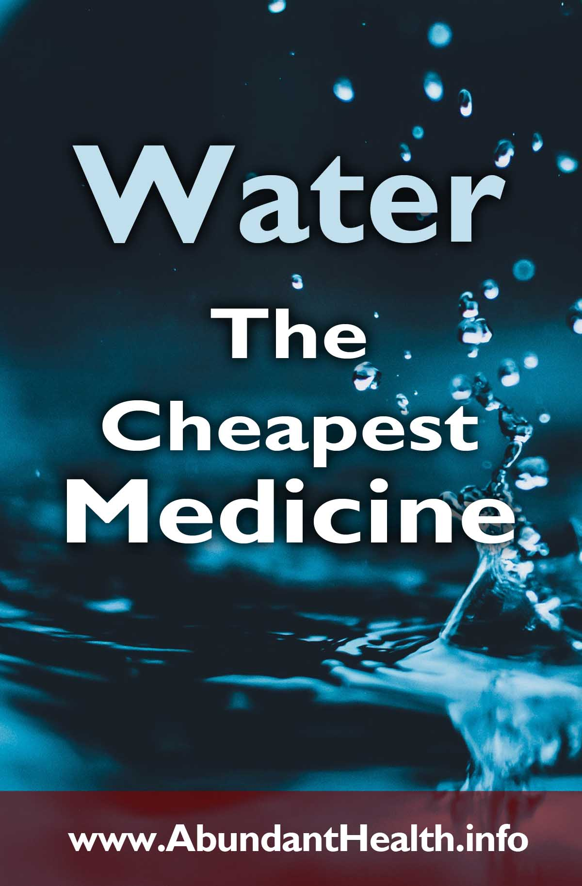 Water - The Cheapest Medicine