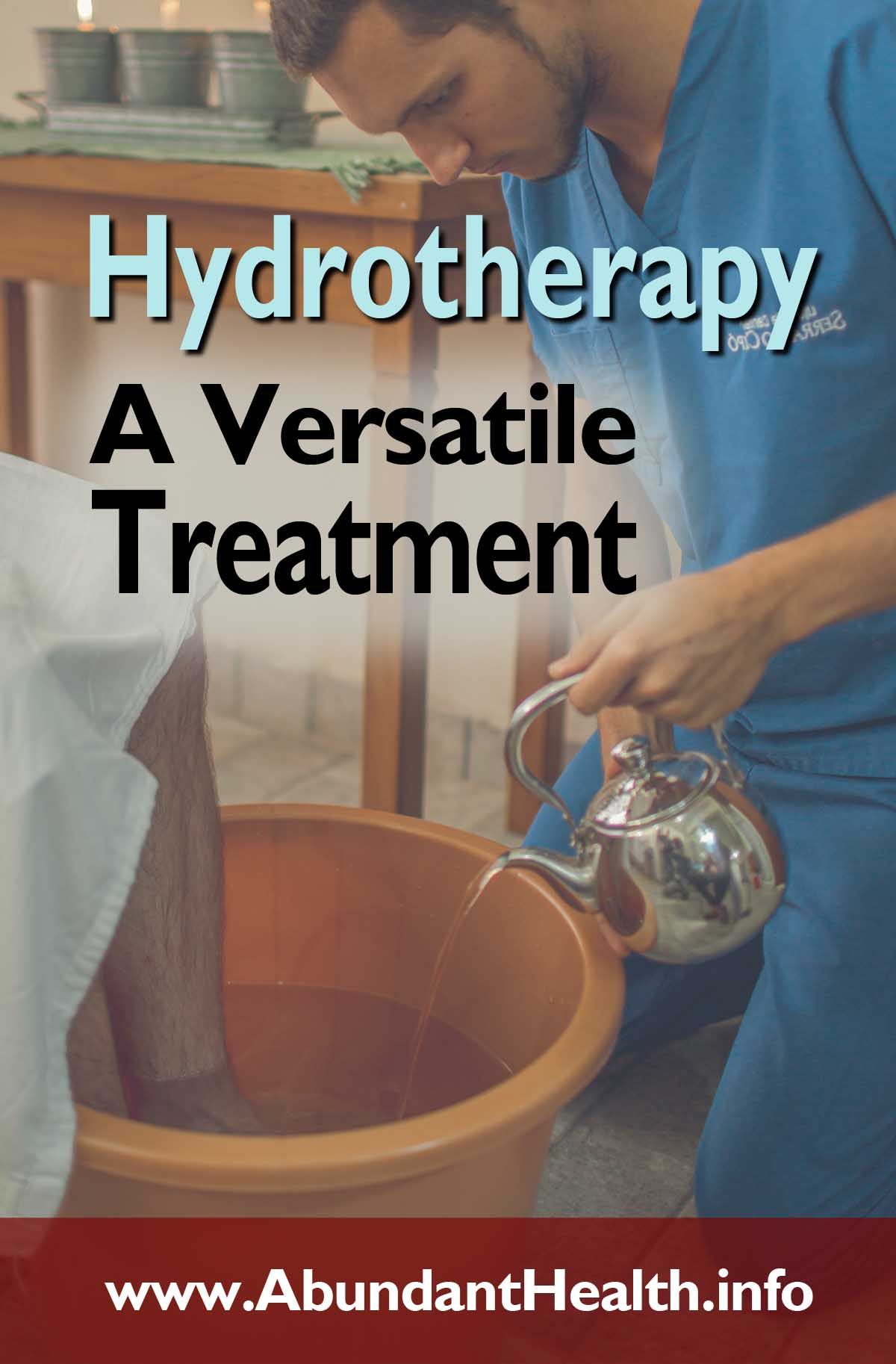 Hydrotherapy - A Versatile Treatment