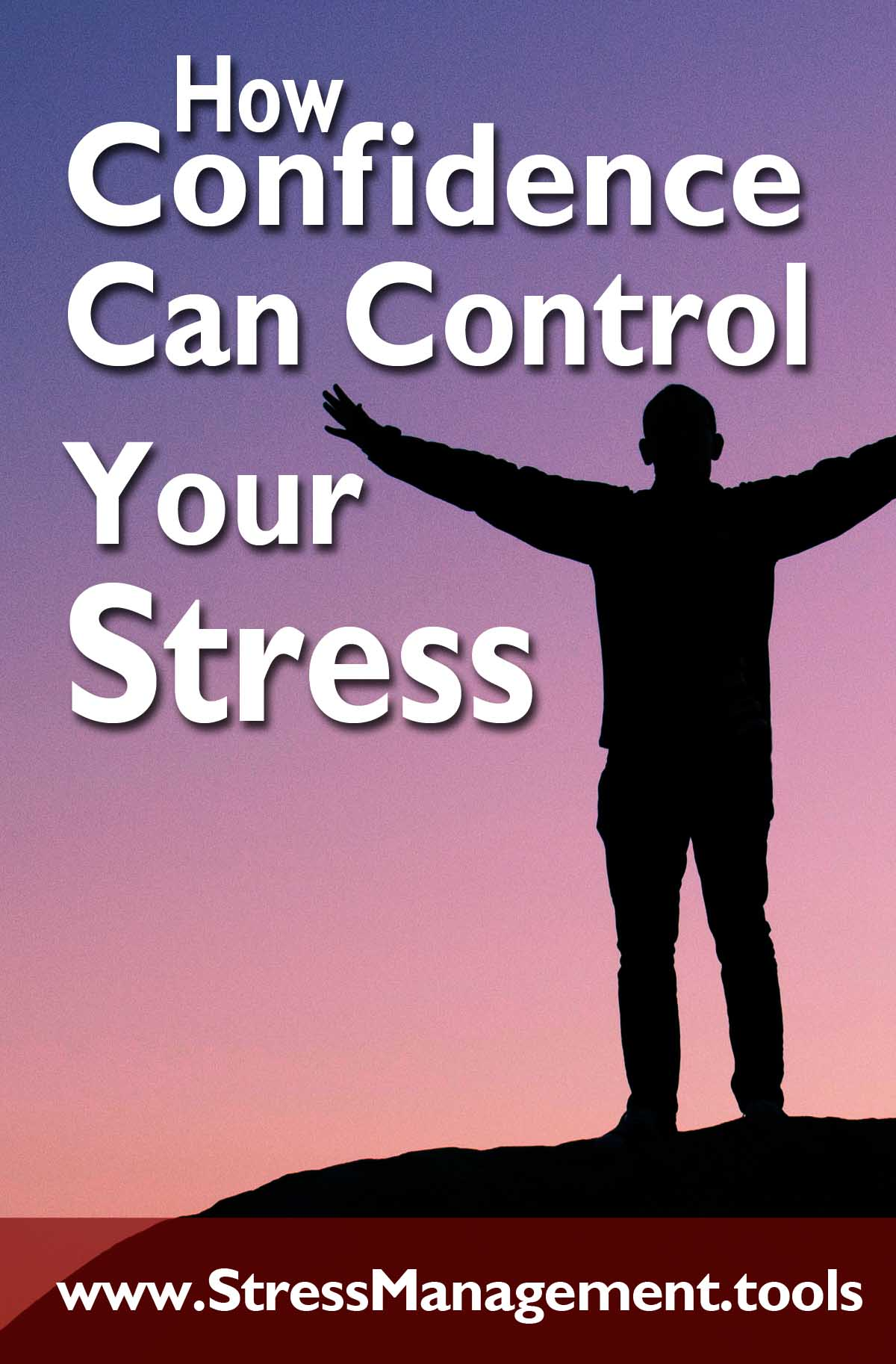 How Confidence Can Control Your Stress
