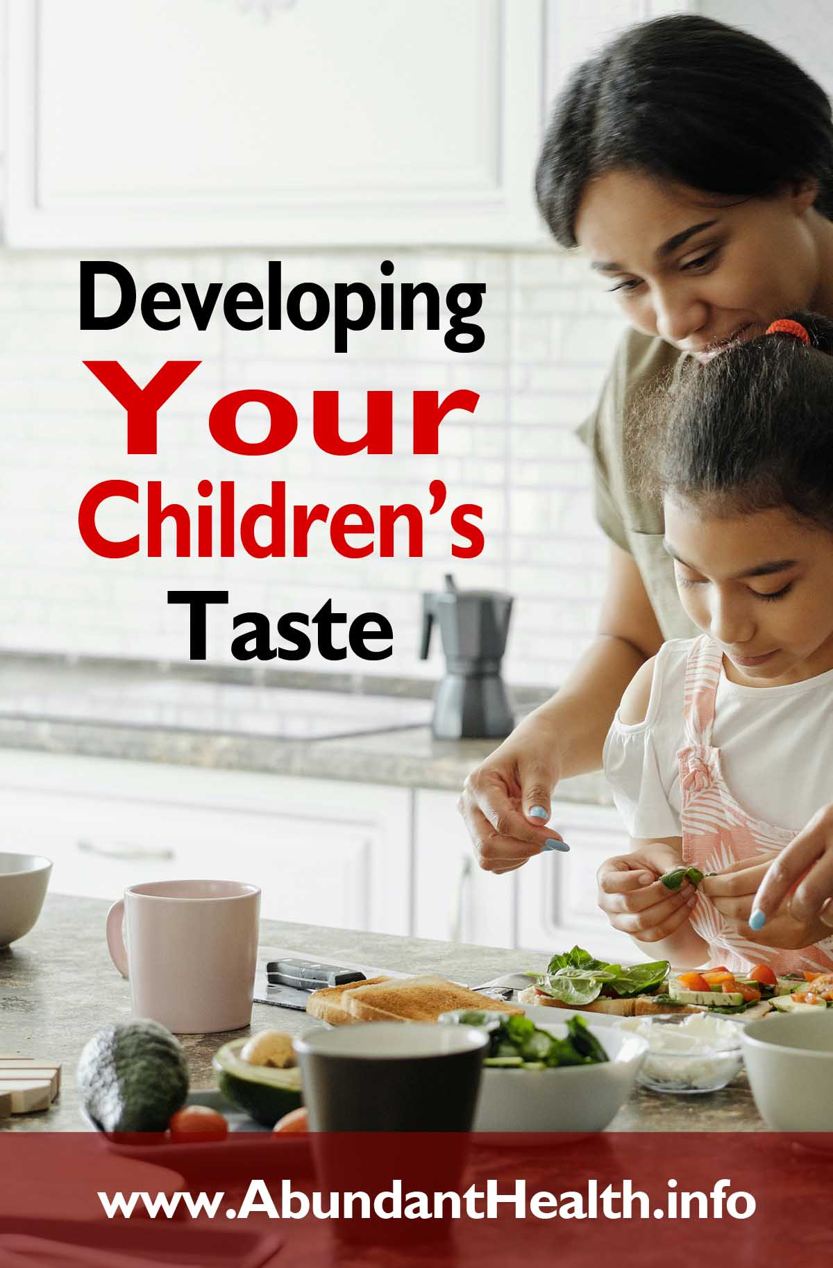 Developing Your Children's Taste