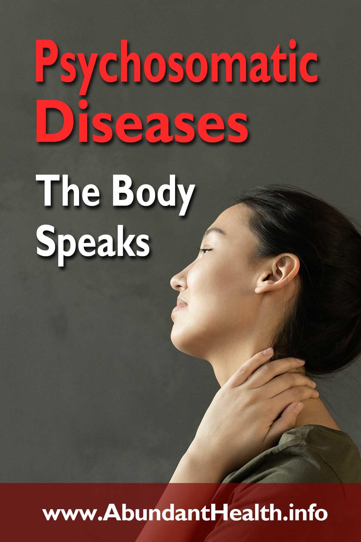 Psychosomatic Diseases - The Body Speaks