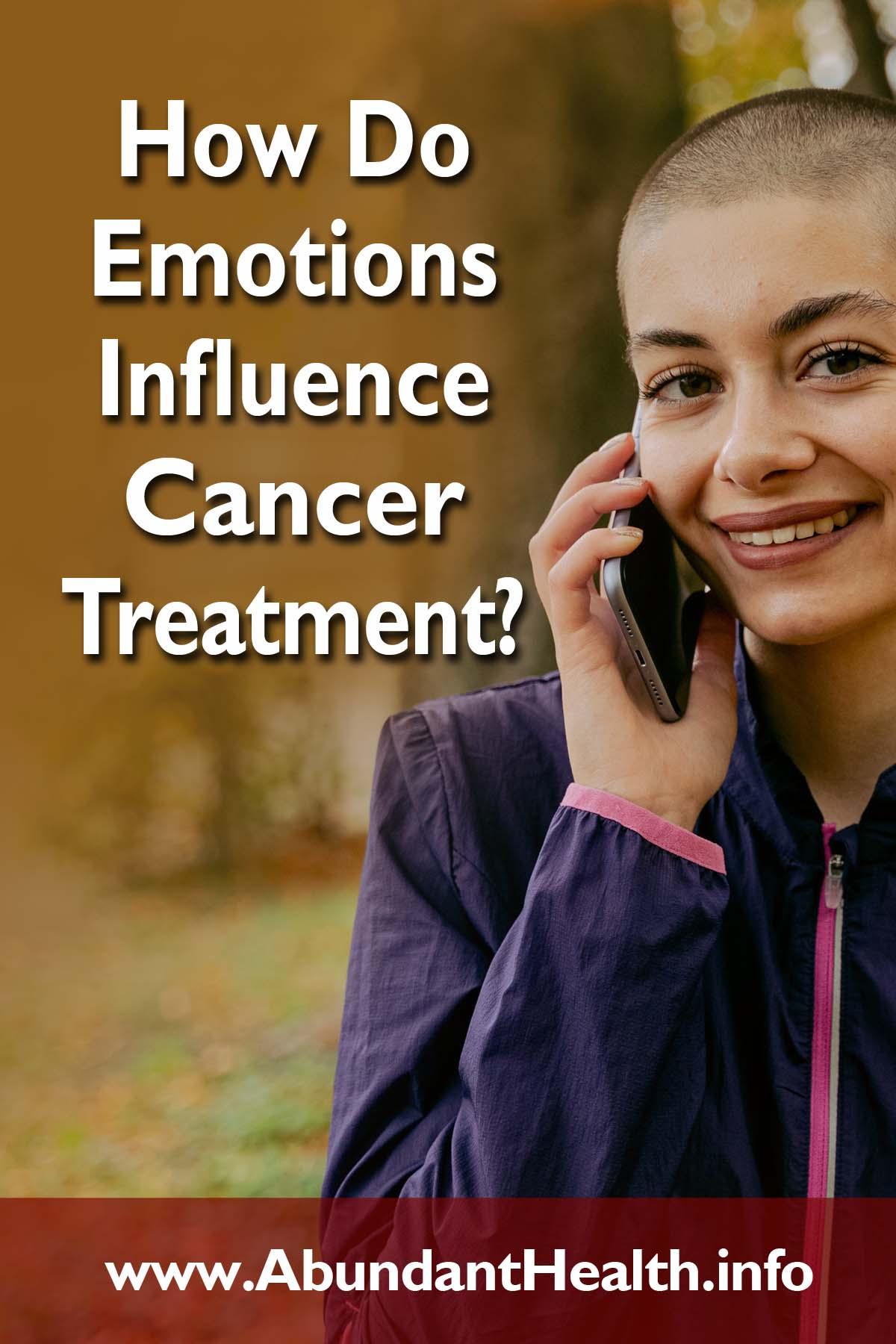 How Do Emotions Influence Cancer Treatment?