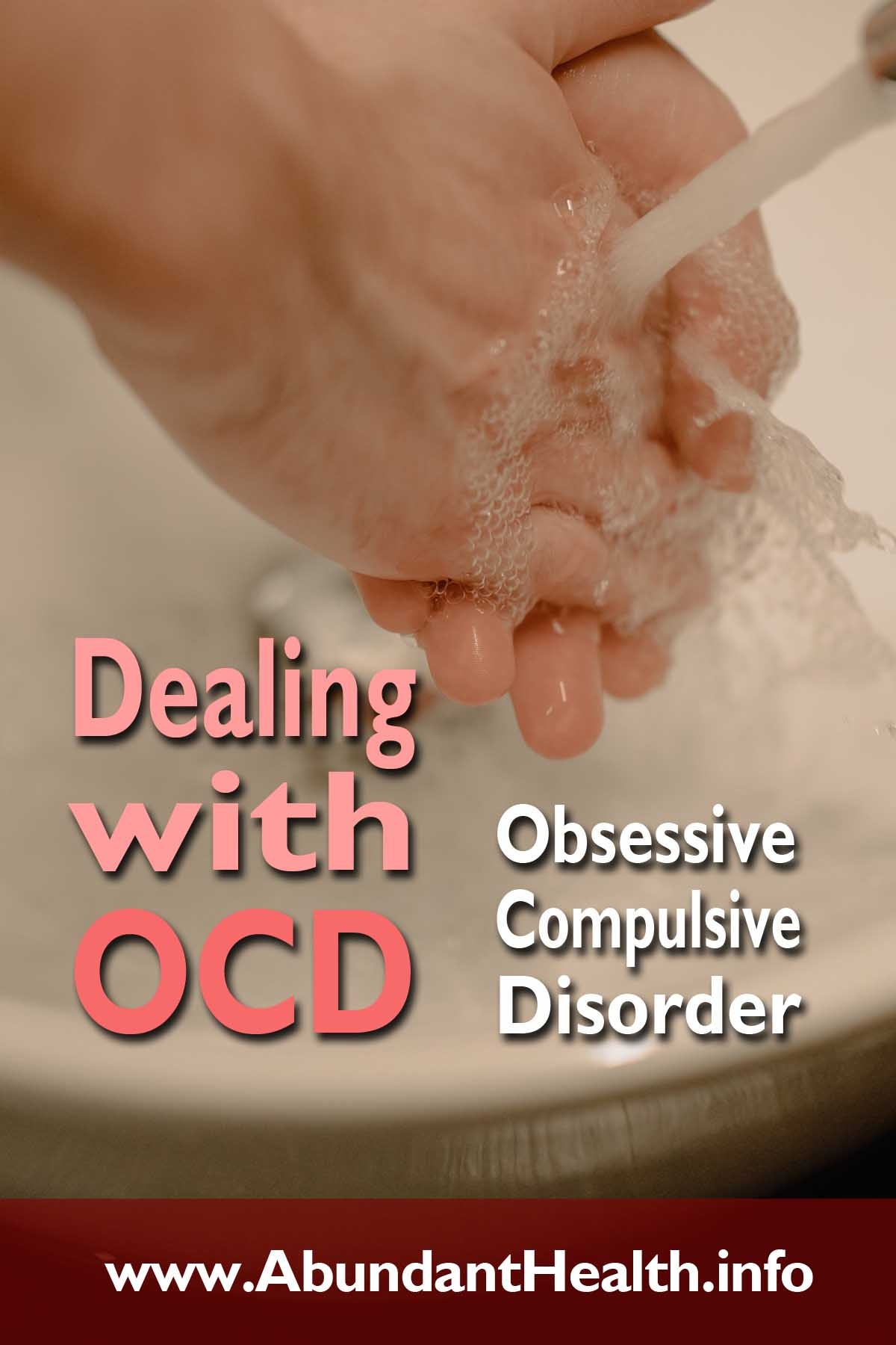 Dealing with OCD - Obsessive-Compulsive Disorder