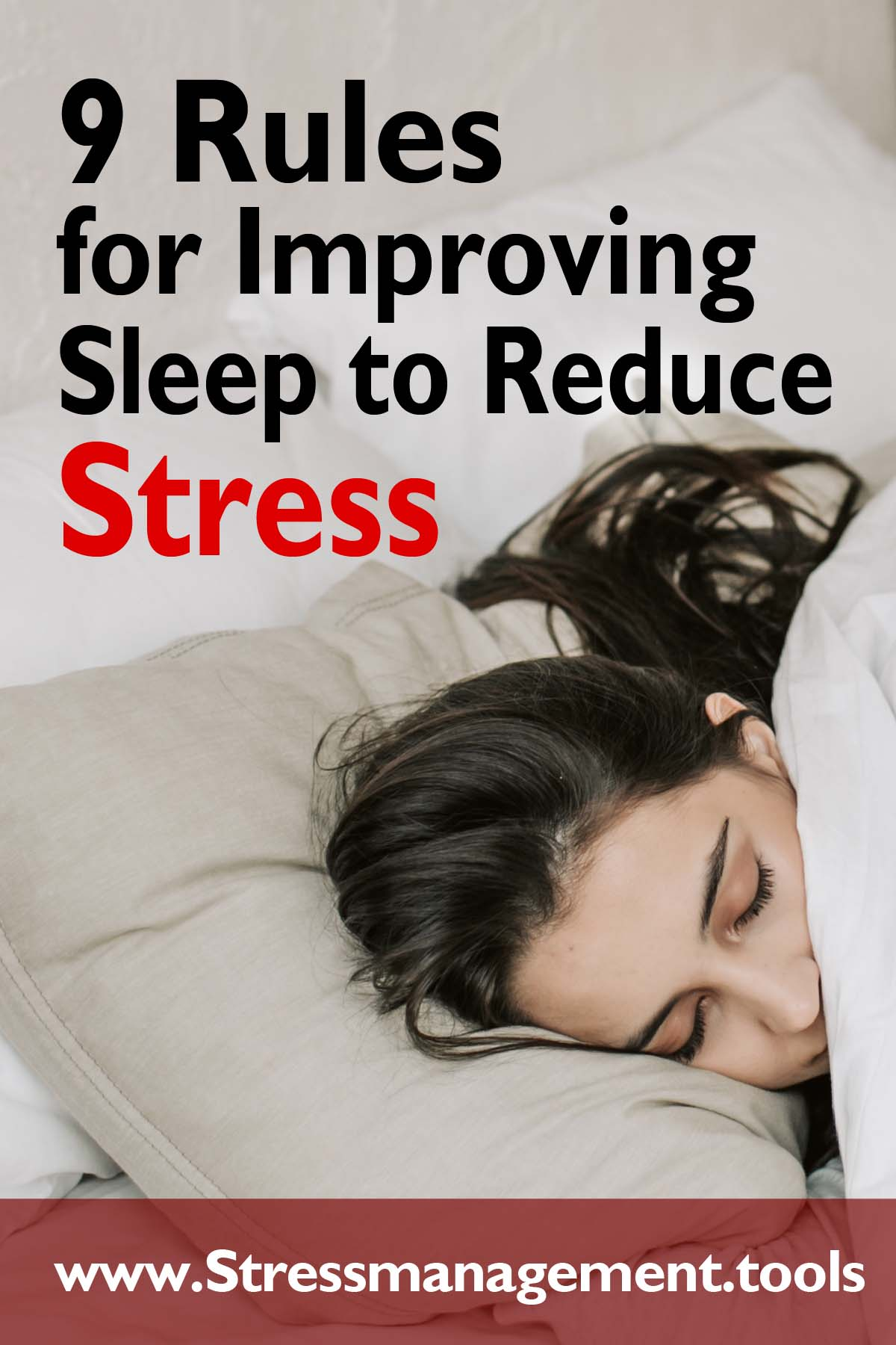 9 Rules for Improving Sleep to Reduce Stress