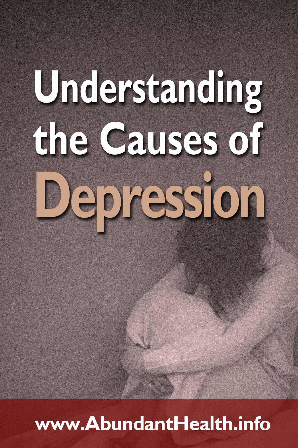Understanding the Causes of Depression